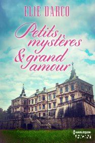 hqn petits mysteres et grand amour elie darco 187x280 - Petits mystères et grand amour