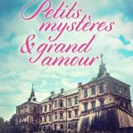 Petits mystères et grand amour