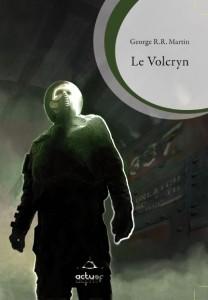 Le Volcryn de GRR Martin