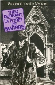 theo durrant, la forêt de marbre